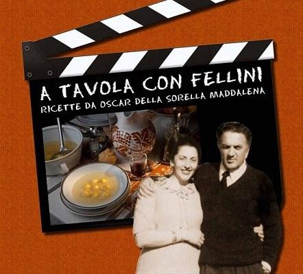 A tavola con Fellini