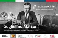 """Chile - """"The wireless pioneer. Guglielmo Marconi 1874-1937"""""""