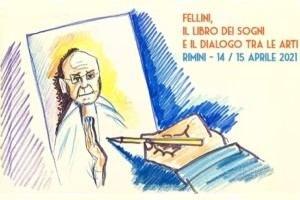 """Cineteca di Rimini, convegno """"Fellini. Il Libro dei sogni e il dialogo tra le arti"""""""